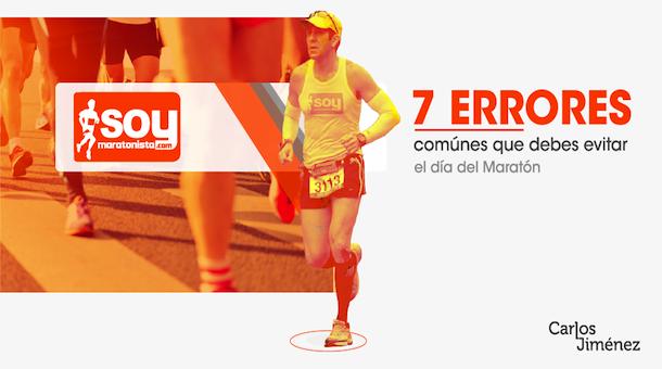 7 errores comunes que debes evitar el día del maratón