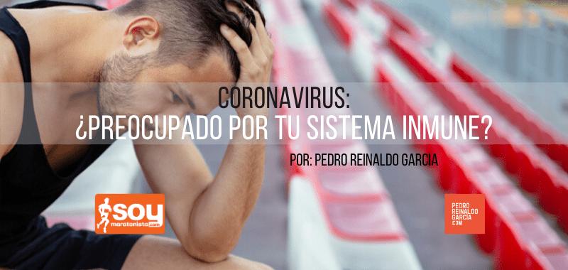 Coronavirus: ¿Preocupado por tu sistema inmune?